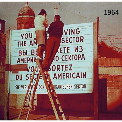 """You are leaving the American Sector"" sign at Bethanienplatz, Kreuzberg. Exact date unknown."